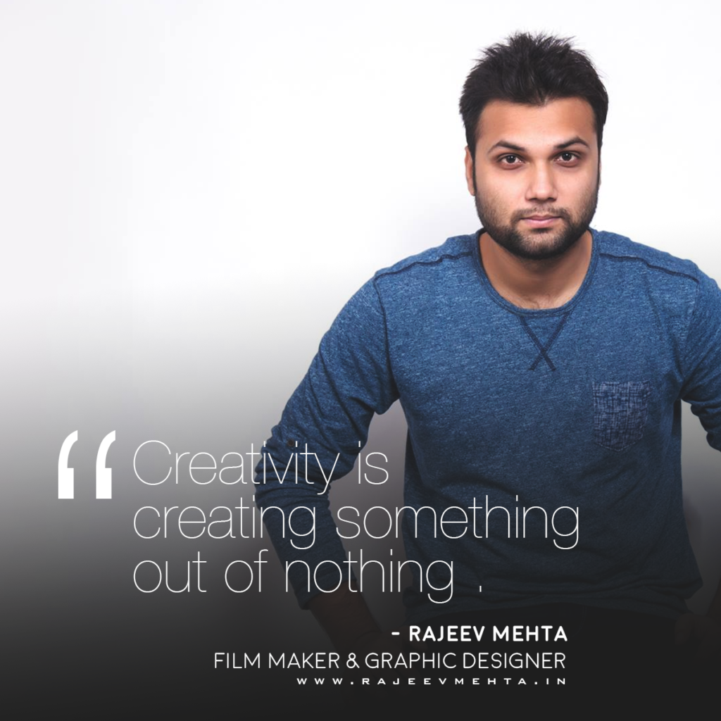 Creativity is creating something out of nothing